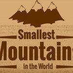 Smallest Mountains