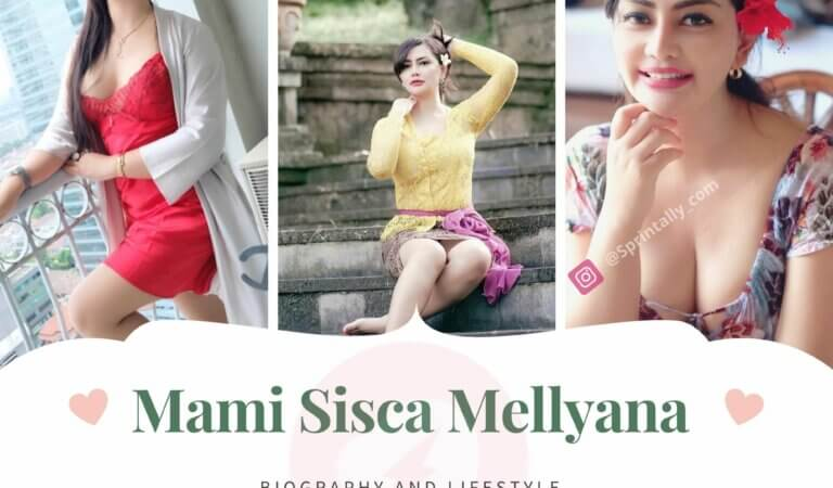Mami Sisca Mellyana: Biography and Lifestyle