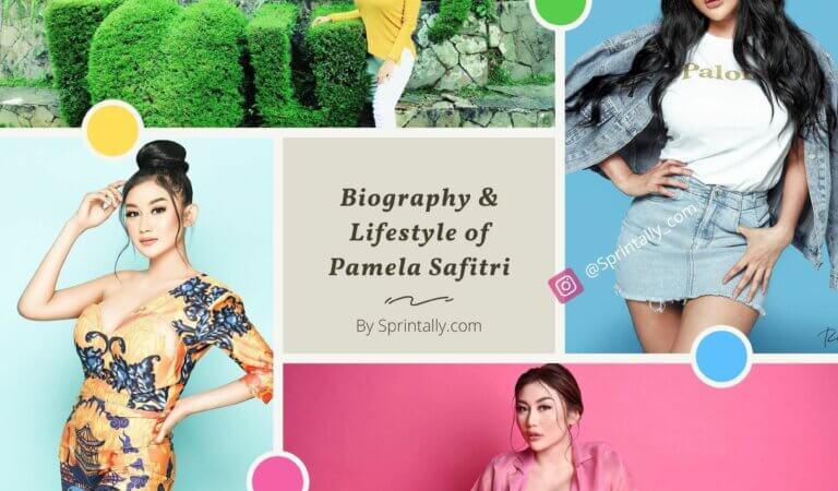 Pamela Safitri: Biography and Lifestyle